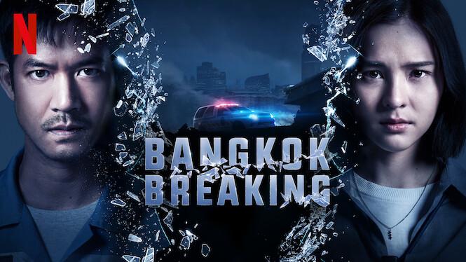 Bangkok Breaking on Netflix UK